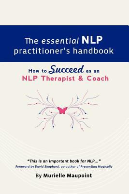 The Essential Nlp Practitioner's Handbook 9781906954024