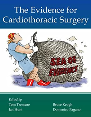 The Evidence for Cardiothoracic Surgery 9781903378205