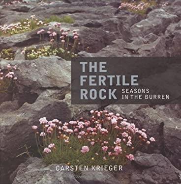 The Fertile Rock: Seasons in the Burren 9781905172023