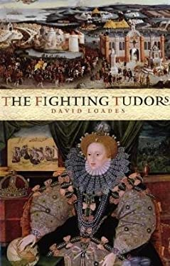 The Fighting Tudors 9781905615520