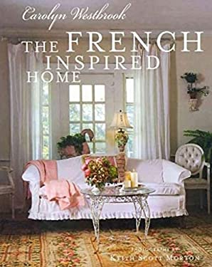 The French Inspired Home 9781907030697