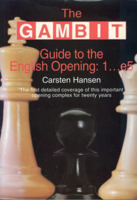 The Gambit Guide to the English Opening: 1...e5 9781901983197