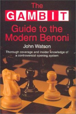 The Gambit Guide to the Modern Benoni 9781901983234