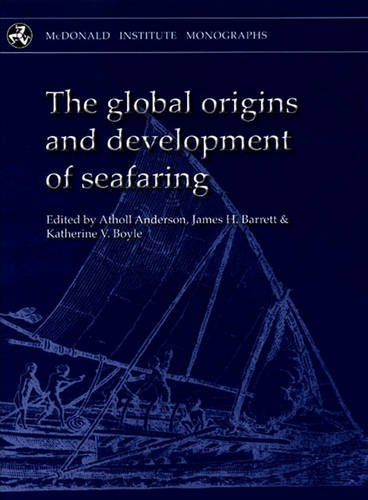 The Global Origins and Development of Seafaring