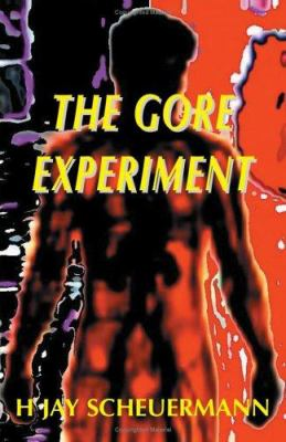 The Gore Experiment 9781904433057