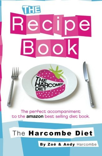 The Harcombe Diet: The Recipe Book 9781907797071