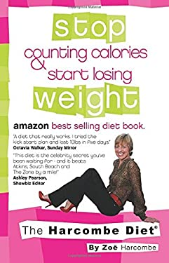 The Harcombe Diet: Stop Counting Calories & Start Losing Weight 9781907797118