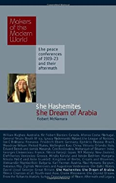The Hashemites: The Dream of Arabia 9781905791668
