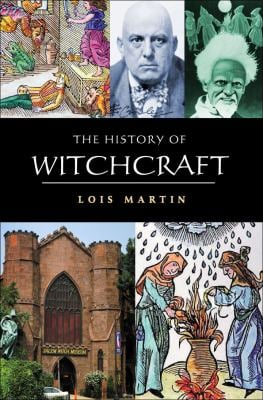 The History of Witchcraft 9781904048770