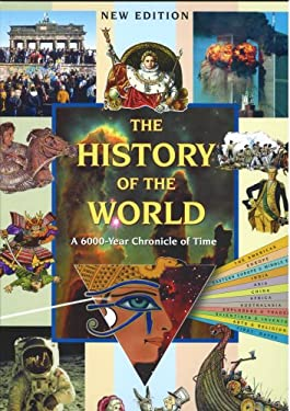 The History of the World: A 6000-Year Chronicle of Time 9781901582024