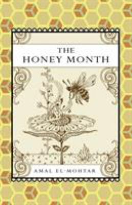 The Honey Month 9781907881008