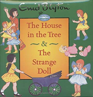 The House in the Tree & the Strange Doll 9781904668374