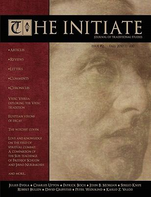 The Initiate 2: Journal of Traditional Studies 9781907166051