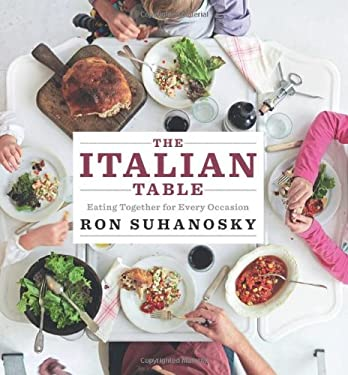 The Italian Table: Eating Together for Every Occasion 9781906868567