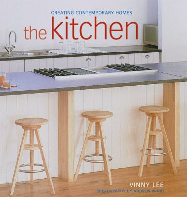 The Kitchen: Creating Contemporary Homes 9781903221549