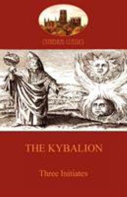 The Kybalion 9781907523182