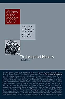 The League of Nations: The Makers of the Modern World 9781905791750