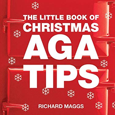 The Little Book of Christmas AGA Tips 9781904573203