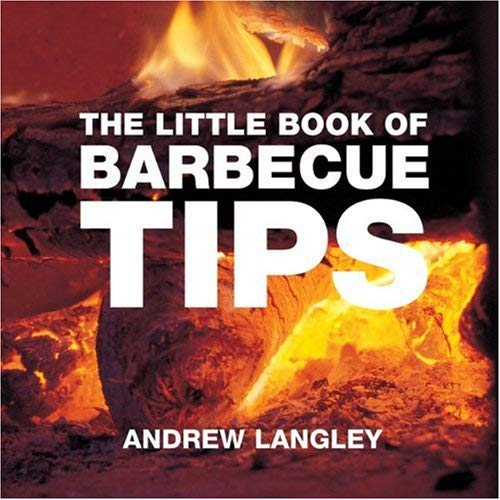 The Little Book of Barbecue Tips 9781904573371