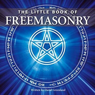 The Little Book of Freemasonry 9781905828289