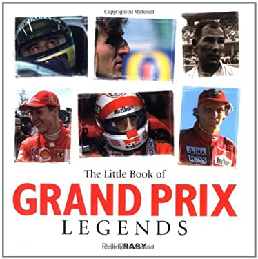The Little Book of Grand Prix Legends