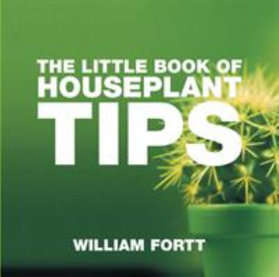 The Little Book of Houseplant Tips 9781904573951