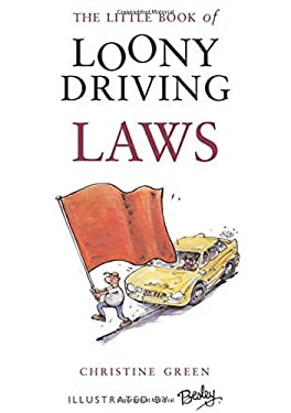 The Little Book of Loony Driving Laws 9781903238837