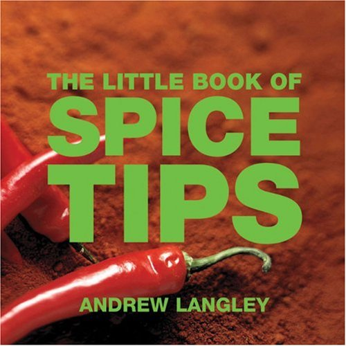 The Little Book of Spice Tips 9781904573487