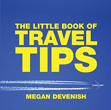The Little Book of Travel Tips 9781904573647