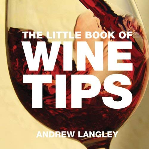 The Little Book of Wine Tips 9781904573319