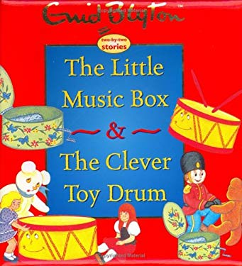 The Little Music Box & the Clever Toy Drum 9781904668206