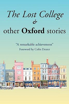 The Lost College & Other Oxford Stories 9781904623144