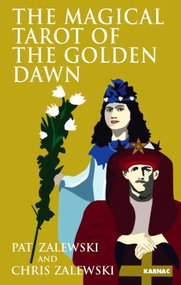 The Magical Tarot of the Golden Dawn 9781904658313