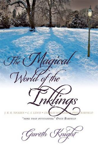The Magical World of the Inklings 9781908011015