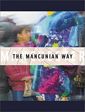 The Mancunian Way: Photographs of Manchester