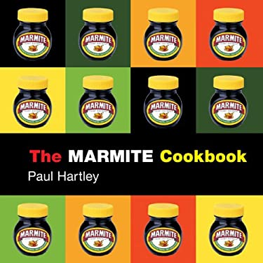 The Marmite Cookbook 9781904573098