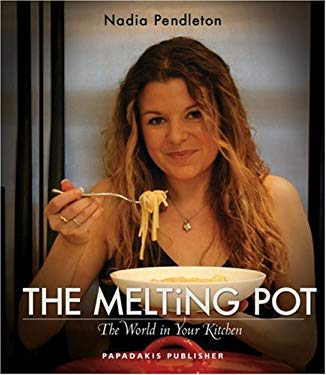 The Melting Pot: The World in Your Kitchen 9781901092721