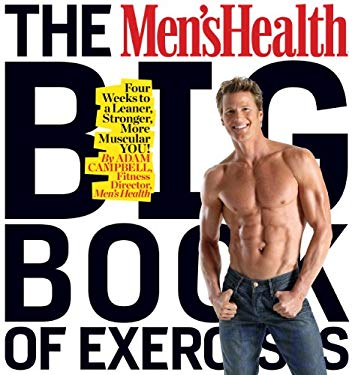The Men's Health Big Book of Exercises 9781905744695