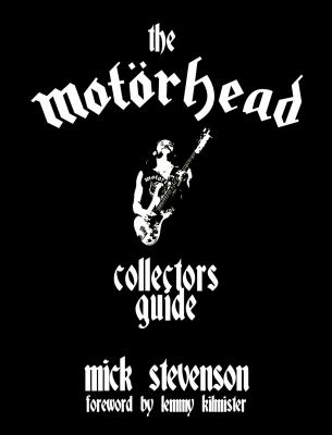 The Motorhead Collector's Guide 9781901447279
