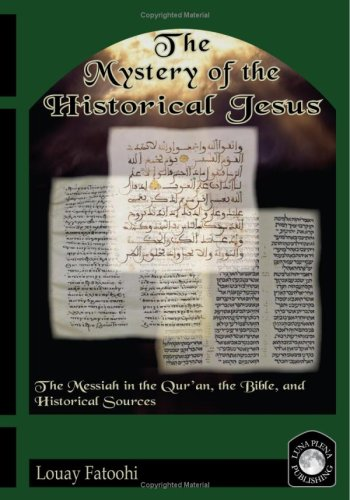The Mystery of the Historical Jesus 9781906342012