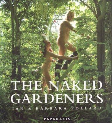 The Naked Gardeners: Abbey House Gardens 9781901092592