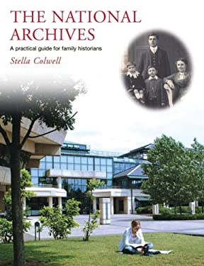 The National Archives: A Practical Guide for Family Historians 9781903365854