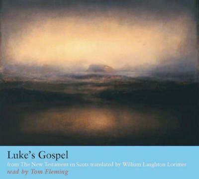 The New Testament in Scots: Luke