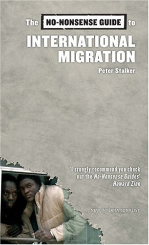 The No-Nonsense Guide to International Migration 9781904456940
