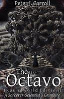 The Octavo: A Sorcerer-Scientist's Grimoire 9781906958176