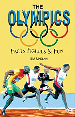 The Olympics: Facts, Figures & Fun 9781904332404
