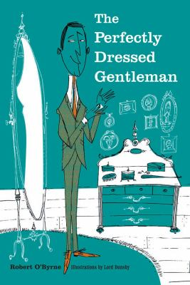 The Perfectly Dressed Gentleman 9781907563881