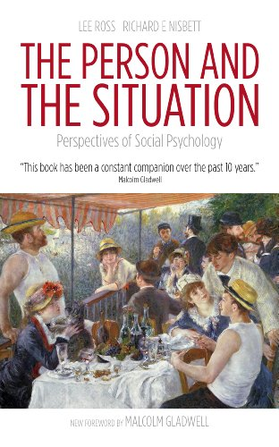 The Person and the Situation: Perspectives of Social Psychology 9781905177448