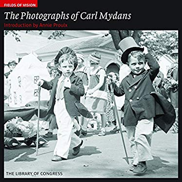Fields of Vision: The Photographs of Carl Mydans: The Library of Congress 9781904832881