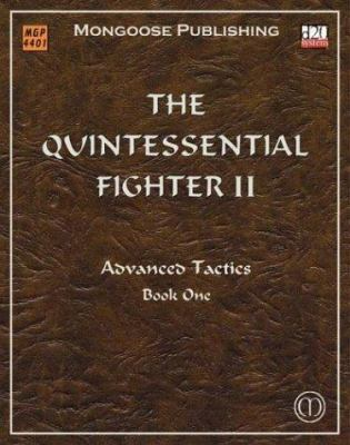 The Quintessential Fighter II: Advanced Tactics: Book One 9781904577676